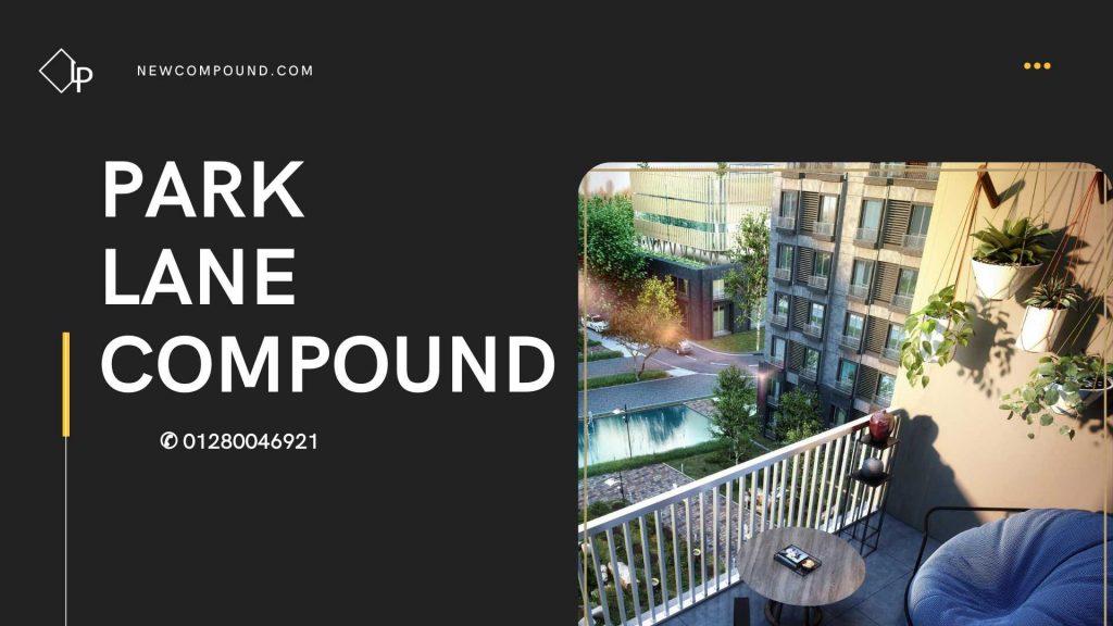 Park Lane Compound